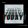 TODAY by Jaeess feat. Avey Carter